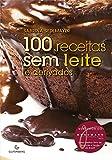capa de 100 receitas sem leite e derivados - 4ª Edição Revisada