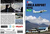 AirUtopia: Lukla Nepal Airport DVD -Xtreme Airports Vol. 4
