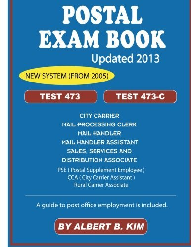 Postal Exam Book for Test 473 and 473-C by Kim Albert B. (2013-08-01) Paperback