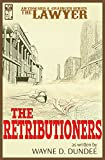 the lawyer: the retributioners
