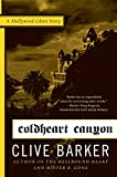 Image of Coldheart Canyon: A Hollywood Ghost Story