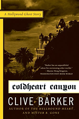 Coldheart Canyon: A Hollywood Ghost Story by Harper Perennial