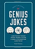 Genius Jokes: Laughs for the Learned