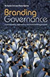 Branding Governance, Nicholas Ind and Rune Bjerke, 0470030755