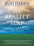 """""""The Reality Slap Finding Peace and Fulfillment When Life Hurts"""" av Russ Harris"""