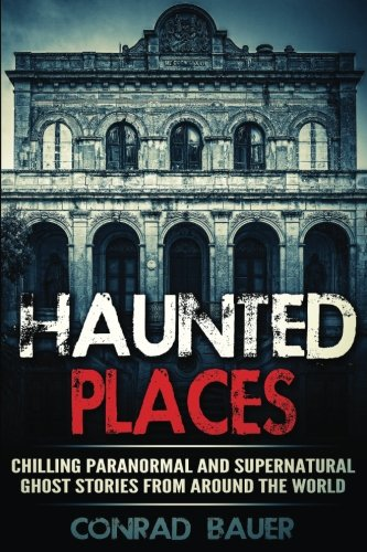 Haunted Places - 5