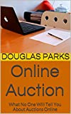 Online Auction: What No One Will Tell You About Auctions Online