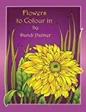 Flowers to Colour In (Coloring Books)