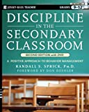 Discipline in the Secondary Classroom: A Positive Approach to Behavior Management, Second Edition with DVD, Randall S. Sprick, 0470422262