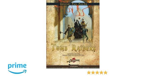 Tomb Raiders: Jim Groves, Jonathan H  Keith, Benjamin Bruck