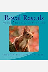 Royal Rascals: Whimsical Tales From the Wild Hearts (Volume 10) Paperback