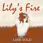 Lily's Fire | Lise Gold