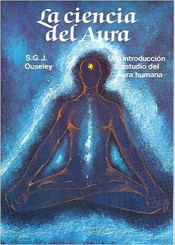 Amazon.com: La ciencia del aura (Spanish Edition ...