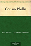 Cousin Phillis (English Edition)
