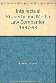 Intellectual Property and Media Law Companion 1997-98