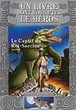 Le Captif du Roi-Sorcier: Loup Solitaire / 14