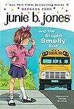 Junie B. Jones and the Stupid Smelly Bus (Junie B. Jones, No. 1)