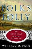 Polk's Folly, William R. Polk, 0385491514