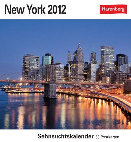 New York 2012 Postkartenkalender: Sehnsuchtskalender. 53 Postkarten