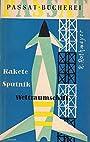 Raketen Sputnik Weltraumschiff 100 Fragen - Rothmayer