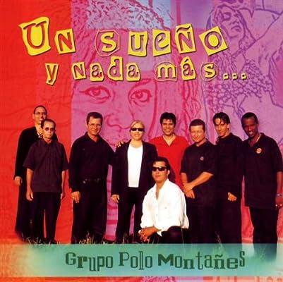 Un Sueño Y Nada Mas: Polo Montanez: Amazon.es: Música
