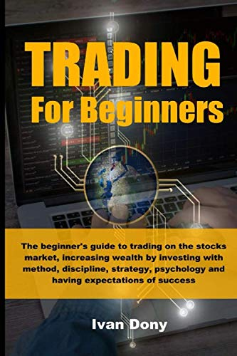 51Z6zVIQVkL - TRADING FOR BEGINNERS: The beginner's guide to trading on the stocks market, increasing wealth by investing with method, discipline, strategy, ... (Trading and Investing) (Italian Edition)
