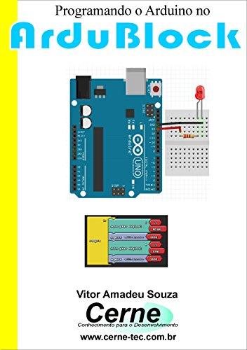 Amazon com: Programando o Arduino no ArduBlock (Portuguese
