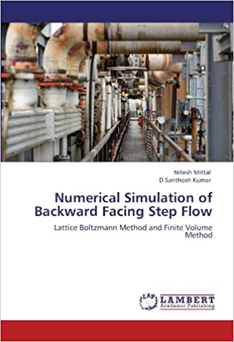 Buy Numerical Simulation of Backward Facing Step Flow Book Online at