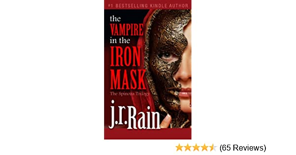 Amazon The Vampire In Iron Mask Spinoza Trilogy Book 3 EBook JR Rain Kindle Store