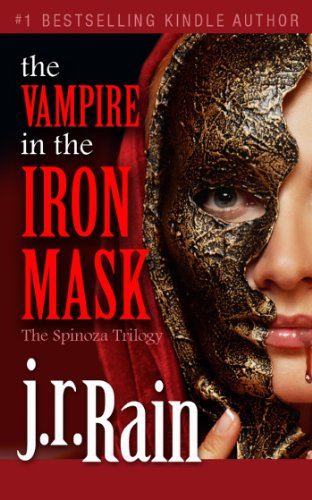 The Vampire In Iron Mask Spinoza Trilogy Book 3 By Rain
