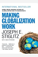 Making Globalization Work Kindle Edition