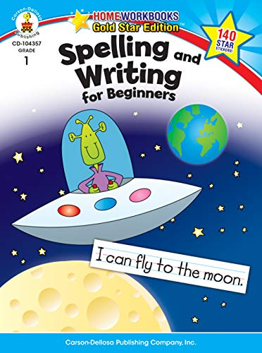 Spelling and Writing for Beginners, Grade 1: Gold Star Edition (Home Workbooks) ()