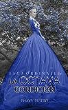 La Octava Condición (Saga Ordinales nº 2) (Spanish Edition)