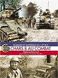 Chars B au Combat, Stiphane Bonnaud and Fancois Vauviller, 2913903428