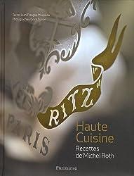 Ritz, Paris : Haute Cuisine