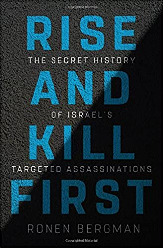 Free download rise and kill first the secret history of israels ebook rise and kill first the secret history of israels targeted assassinations tags fandeluxe Choice Image