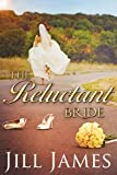 The Reluctant Bride: A Lake Willowbee Novella (The Lake Willowbee Series Book 4)