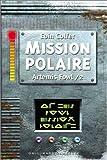 vignette de 'Artemis Fowl n° 2<br /> Mission polaire (Eoin Colfer)'