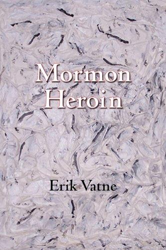 MORMON HEROIN