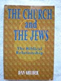 The Church and the Jews, Daniel Gruber, 0966925335