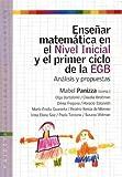 img - for Ensenar Matematica en el Nivel Inicial y el Primer Ciclo de la Egb: Anlisis y Propuestas (Spanish Edition) book / textbook / text book
