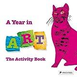 A Year in Art, Christiane Weidemann, 3791343556