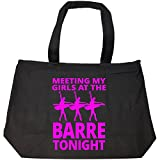 Dance Ballet Meeting My Girls At The Barre Tonight Jazz Tap - Tote Bag With Zip
