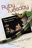 Ruby Tuesday, Jennifer Anne Kogler, 0060739576