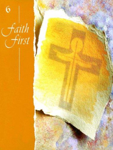 Faith First: Grade 6