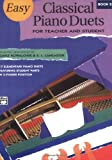 Easy Classical Piano Duets for Teacher and Student, Bk 2, E.L. Lancaster, Gayle Kowalchyk, 0882849158