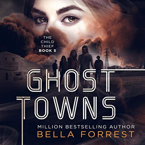 Pdf Science Fiction Ghost Towns: The Child Thief, Book 5