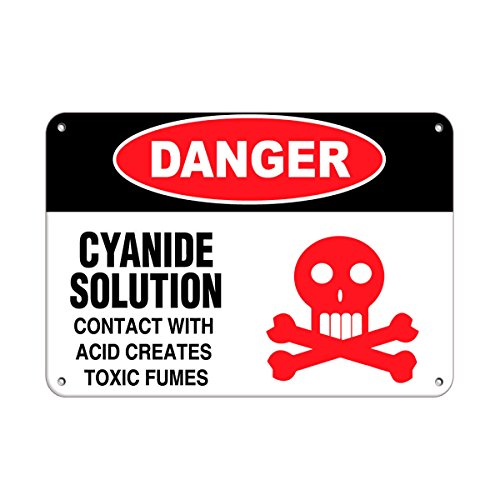 Danger Cyanide Solution Contact with Acid Creates Toxic