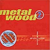 Metalwood Metalwood 2 Other Modern Jazz