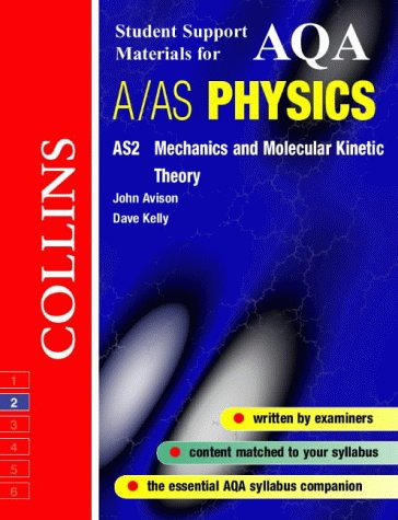 AQA (A) Physics AS2 (Collins Student Support Materials)